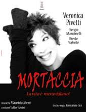 MORTACCIA di Veronica Pivetti